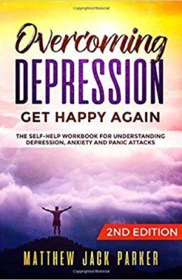 overcoming depressio get happy again